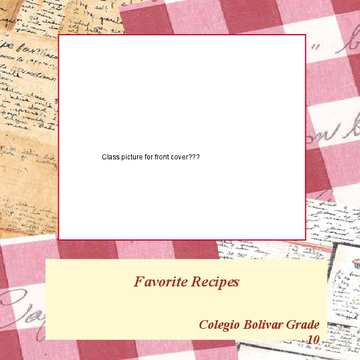 Colegio Bolivar Grade 10 Favorite Recipes