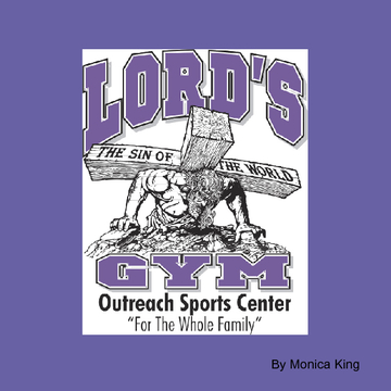 Lord's Gym Sports Outreach Center
