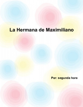 La Hermana de Maximiliano