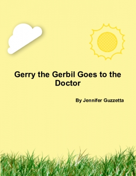 Gerry the Gerbil Goes to the Doctor
