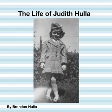 The Life of Judith Hulla