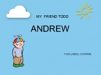 MY FRIEND TODD----ANDREW----