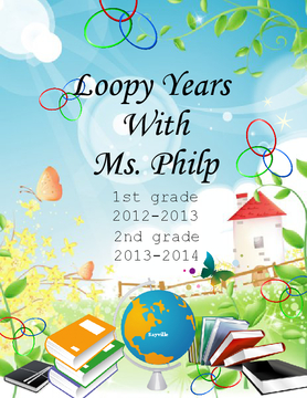 Loopy Years With Ms. Philp