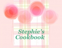 Stephie's Cookbook