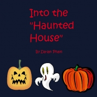 "Into the ""Haunted House"""