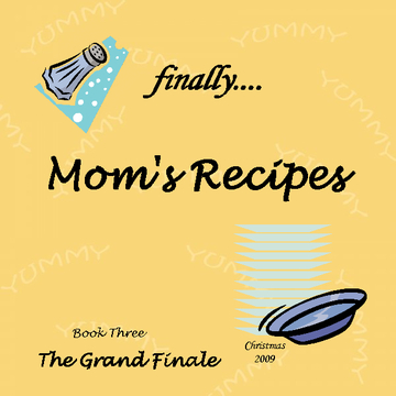 finally....Mom's Recipes Book Three