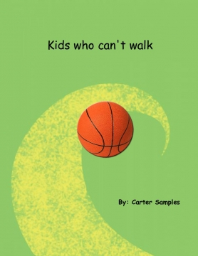 Kids who can't walk