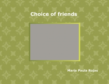 choise of friends