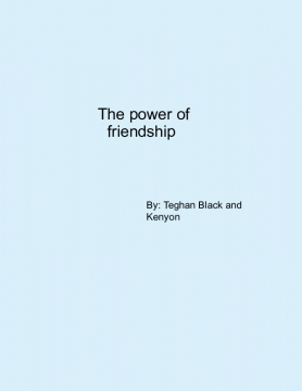 The power of friendship