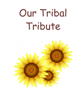 Our Tribal Tribute