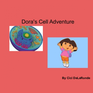 Dora's adventure through the cells