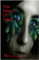 The Attack Of Gaea
