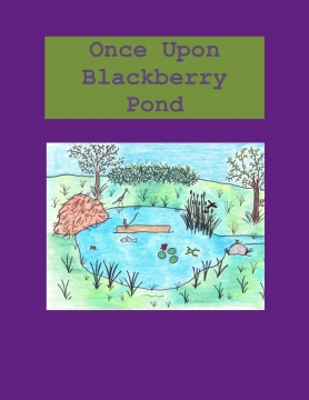 Once Upon Blackberry Pond
