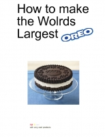 How To Make The Wolrds Lagest Oreo