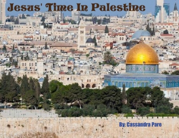 Jesus' Time In Palestine