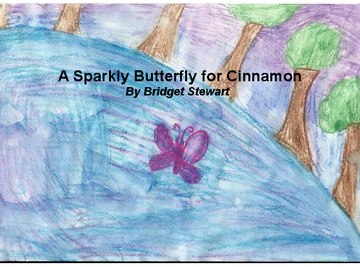 A Sparkly Butterfly for Cinnamon