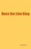 Duce The Lion King