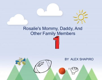 rosalie's mommy, daddy, and other family members