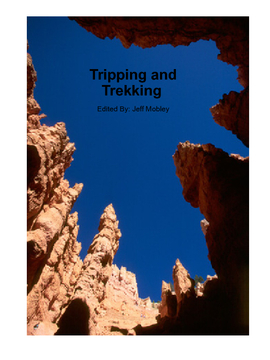 Tripping and Trekking