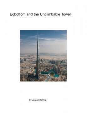 Egbottom and the Unclimbable Tower