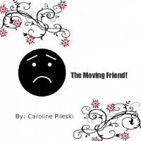 The moving friend!