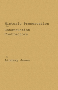 Historic Preservation for Contractors