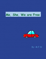 Me, She, We are Free