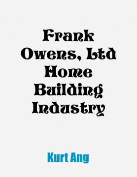 Frank Owens, Ltd Home Building Industry