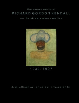 Richard Gordon Kendall, On the Streets Where We Live