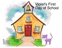 Violet's First Day of School