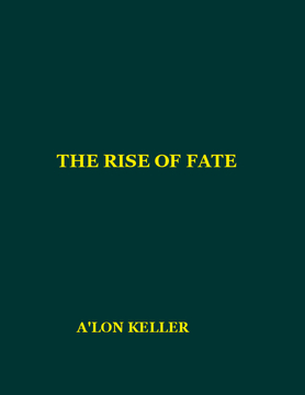 THE RISE OF FATE
