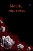 Bloody red roses