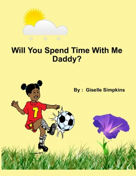 Will You Spend Time With Me Daddy?