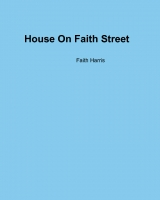 House On Faith Street