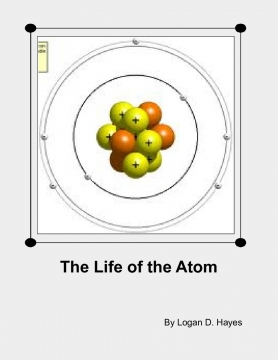 The Life of the Atom