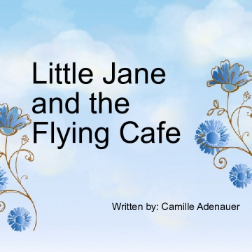 Little Jane and the Flying Cafe