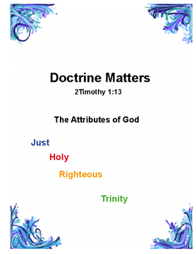 Doctrine Matters - Attributes of God 4