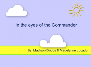 In the eyes of the Commander