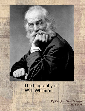 The Biography of Walt Whitman