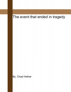 The event that ended in tragedy