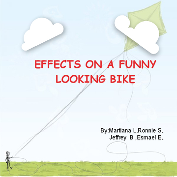 EFFECTS ON A FUNNY LOOKING BIKE