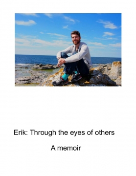 Erik: Through the eyes of others