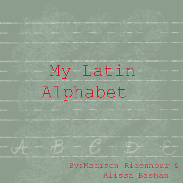 My Latin Alphabet