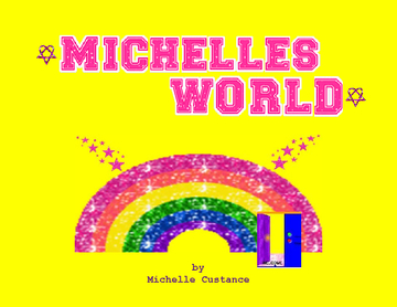 Michelle's World