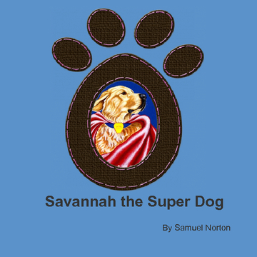 Savannah the Super Dog