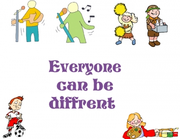 Everyone can be diffrent