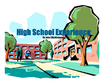 High School Experience