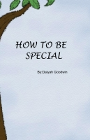How To Be Special
