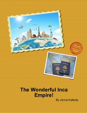 The Wonderful Inca Empire