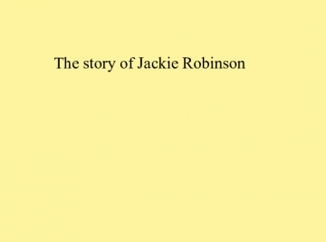 The story of Jackie Robinson
